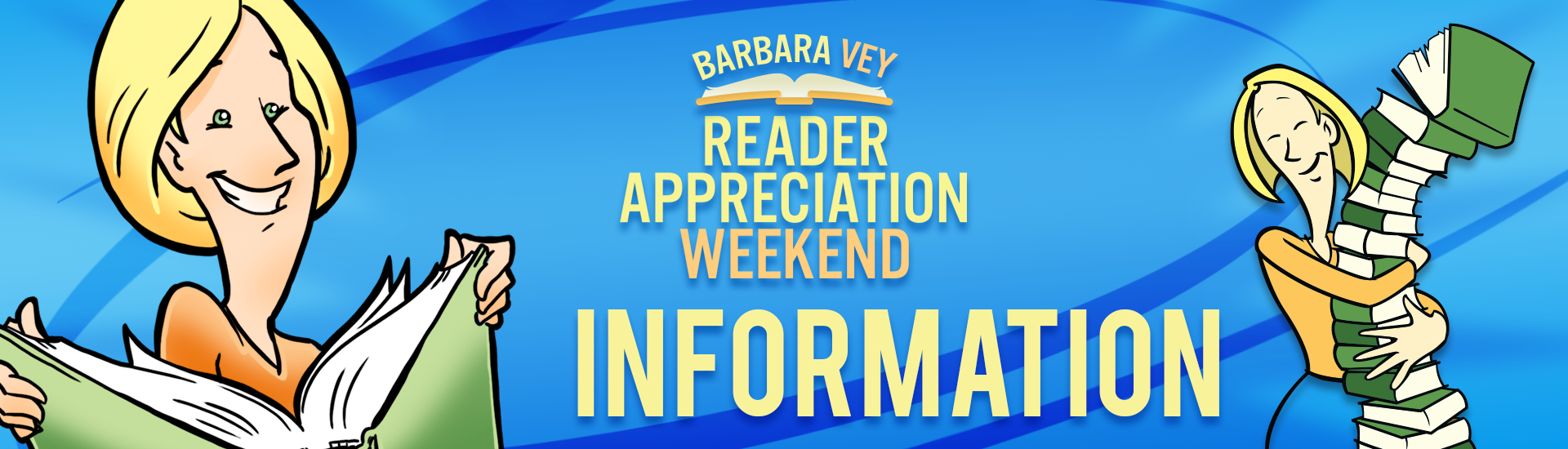 Barbara Vey's Reader Appreciation Weekend